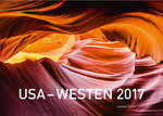 USA - Westen Exklusivkalender 2017 (Limited Edition)