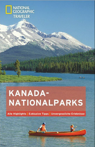 National Geographic Traveller – Kanada Nationalparks
