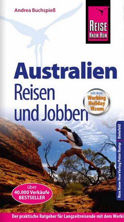 Australien – Reisen und Jobben mit dem Working-Holiday-Visum