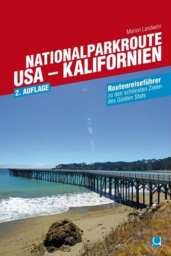 Nationalparkroute USA - Kalifornien