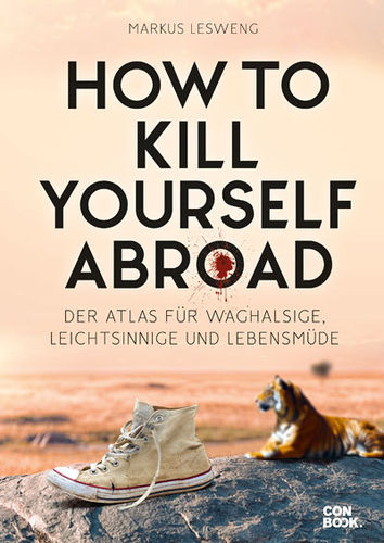 How to Kill Yourself Abroad